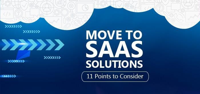 Why Move to Software-as-a-Service (SAAS) Solutions?