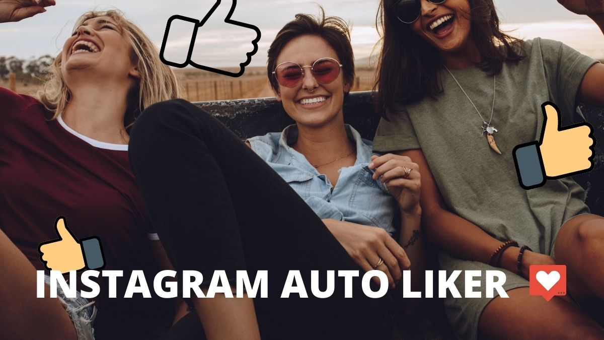 Best Instagram Auto Liker Apps/Tools (2021)