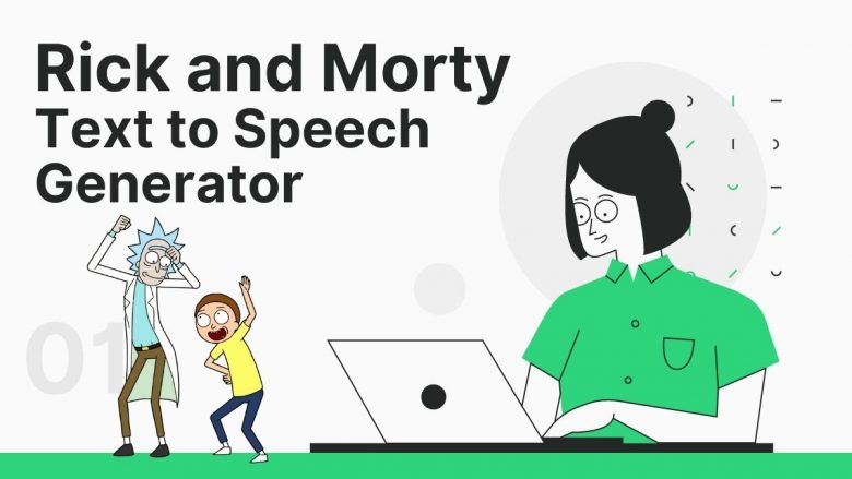 Rick and Morty Text to Speech Generator