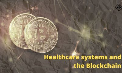Healthcare systems and the Blockchain